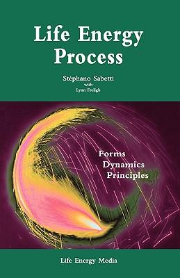 Life Energy Process, Sabetti, Stephano