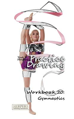 Image for Practice Drawing - Workbook 20: Gymnastics (Volume 20)