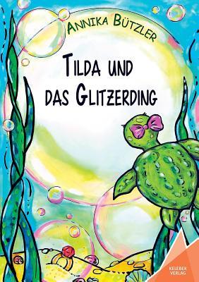 Image for Tilda Und Das Glitzerding (German Edition)