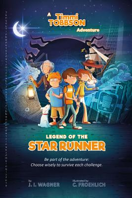 Image for Legend of the Star Runner: A Timmi Tobbson Adventure