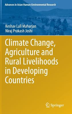 Image for Climate Change, Agriculture and Rural Livelihoods in Developing Countries (Advances in Asian Human-Environmental Research)