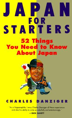 Image for Japan for Starters  Almost Everything You Need to Know