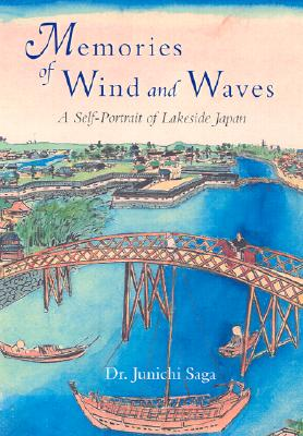 Image for Memories of Wind and Waves: A Self-Portrait of Lakeside Japan