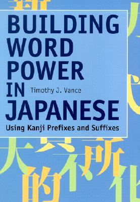 Image for Building Word Power in Japanese