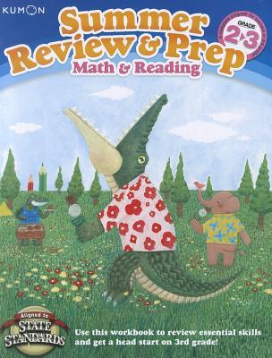 Kumon Summer Review & Prep: 2-3: Math & Reading, Kumon Publishing