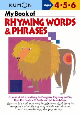 My Book of Rhyming Words and Phrases, Kumon Publishing