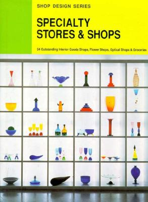 Specialty Stores & Shops