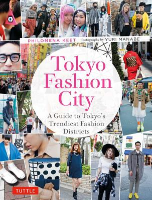 Image for Tokyo Fashion City: A Detailed Guide to Tokyo's Trendiest Fashion Districts
