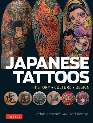 Image for Japanese Tattoos: History * Culture * Design