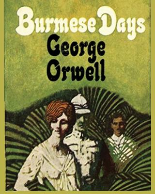 Image for Burmese Days George Orwell - Large Print Edition