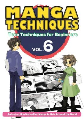 Image for Manga Techniques Volume 6: Tone Techniques for Beginners