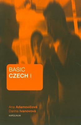 Basic Czech I, Adamovicova, Ana; Ivanovova, Darina