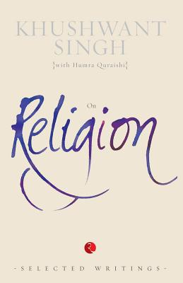 Image for On Religion: (Selected Writings) Khushwant Singh