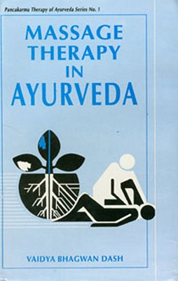 Image for Massage Therapy in Ayurveda (Pancakarma Therapy of Ayurveda Series No. 1)