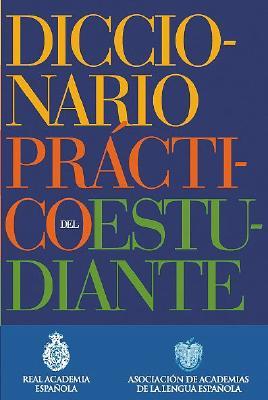 Image for Diccionario Practico del Estudiante/ Student Dictionary (Spanish Edition)