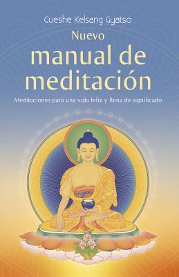 Image for Nuevo manual de meditacion: Meditaciones para una vida feliz y llena de significado (Spanish Edition)
