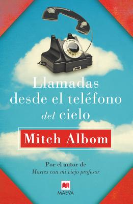 Image for Llamadas desde el teléfono del cielo (Spanish Edition)