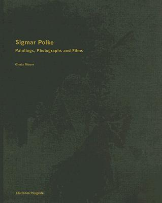 Image for Sigmar Polke: Paintings, Photographs and Films