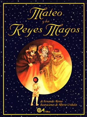 Image for MATEO Y LOS REYES MAGOS ILLUSTRACIONES DE ALBERTO URDIALES
