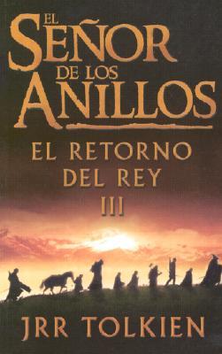 Image for El Senor De Los Anillos, Vol. 3: El Retorno Del Rey (Spanish Edition)