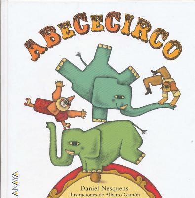 Abececirco (Spanish Edition), Daniel Nesquens