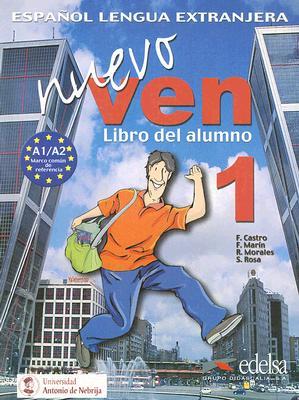 Nuevo Ven 1. Alumno + CD Audio (Spanish Edition), F. Castro; F. Marin; R. Morales; S. Rosa