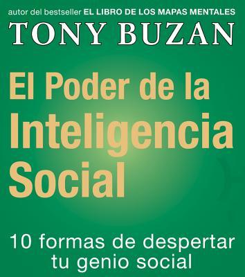 El Poder de la Inteligencia Social (Spanish Edition), Buzan, Tony
