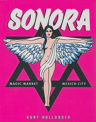 Image for Sonora: The Market, Mexico City