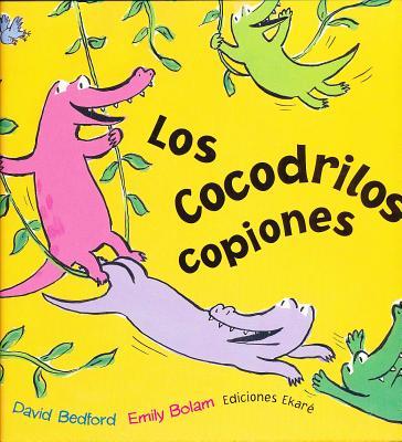 Image for Los cocodrilos copiones (Spanish Edition)