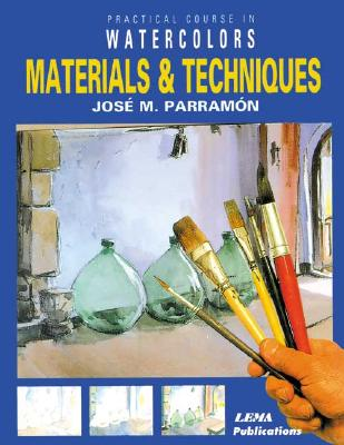 Image for Materials and Techniques (Practical Course in Watercolors)