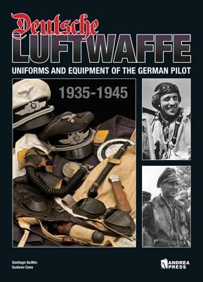 Deutsche Luftwaffe.  UNiforms and Equipment of the German Air Force (1935-1945).