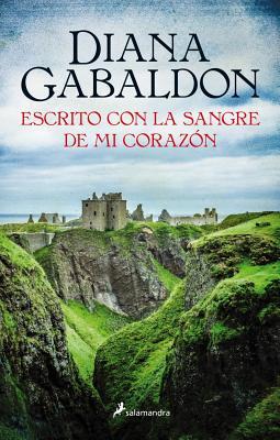 Outlander 8. Escrito con la sangre de mi corazon (Spanish Edition), Diana Gabaldon