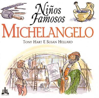 Michelangelo (Niños famosos series), Hart, Tony
