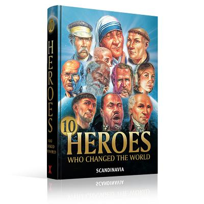 Image for 10 Heroes Who Changed the World - Faith Courage - Heroes of Faith & Courage Hardcover (Heroes of Faith & Courages)
