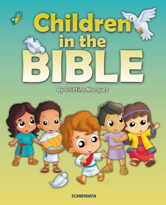 10 Bible Stories of Children in the Bible-Bible Story Books for Children-Bible Stories for Children-Abraham-Isaac- Miriam-Naaman's Servant ... boy with the Bread and Fish-God-Hard Cover, Cristina Marques