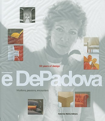 Image for E Depadova: 50 Years of Design Intuitions, Passions, Encounters