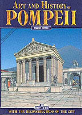 Image for Art and History of Pompeii (Bonechi Art & History Collection)