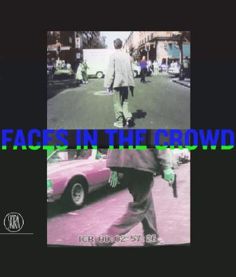 Image for Faces in the Crowd: The Modern Figure and Avant-Garde Realism