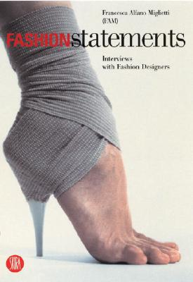 Image for Fashion Statements : Interviews with fashion Designers