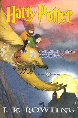 Image for Harry Potter E il Prigioniero D'Azkaban (Harry Potter (Italian)) (Italian Edition)