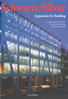 Image for Schwartz/Silver: Arguments for Building (Talenti)