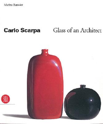 Image for Carlo Scarpa: Glass of an Architect