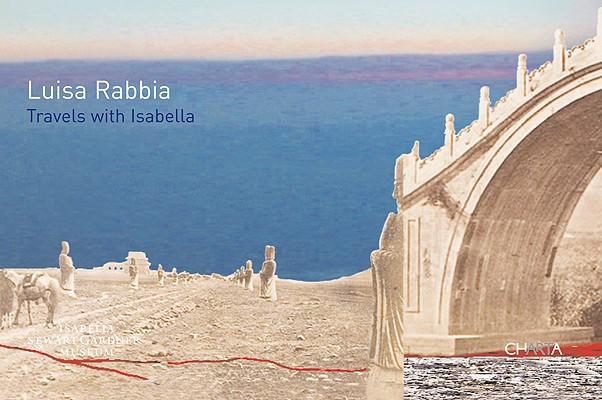 Luisa Rabbia: Travels with Isabella, Cavalchini, Pieranna