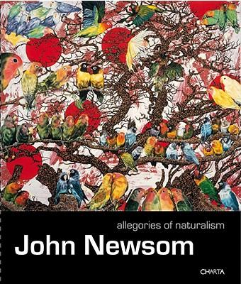 Image for JOHN NEWSOM : ALLEGORIES OF NATURALISM