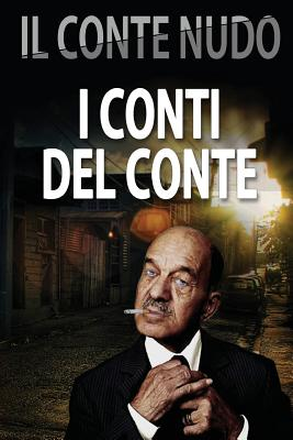 I conti del conte (Italian Edition), Il Conte Nudo