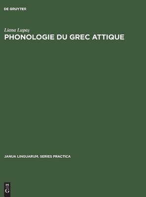 Image for Phonologie du grec attique (Janua Linguarum. Series Practica) (French Edition)