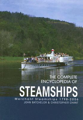Image for The Complete Encyclopedia of Steamships : Merchant Steamships 1798-2006