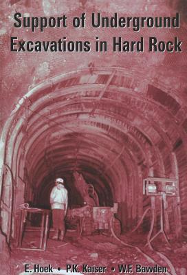 Support of Underground Excavations in Hard Rock, E.; Kaiser, P. K.; Bawden, W.F. Hoek