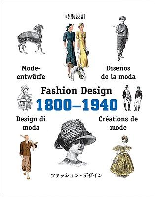 Image for Fashion Design 1800-1940