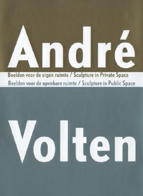 Image for Andre Volten: Sculpture in Public Space/Sculpture in